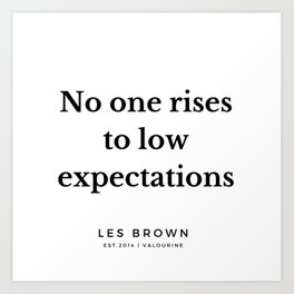 16 |  Les Brown  Quotes | 190824 Art Print