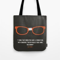 """alex vause Tote Bags featuring """"when you have a connection with someone it never goes away"""" Alex Vause OITNB by :: Fan art ::"""