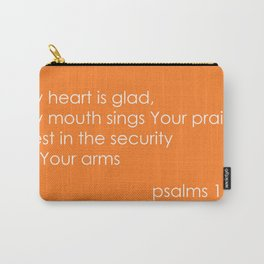 My heart is glad Carry-All Pouch
