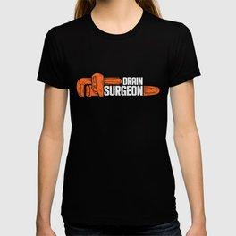 Plumber Work Craftsman Drain Surgeon Plumbing T-shirt