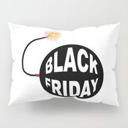 Black Friday Bomb And Lit Fuse Pillow Sham