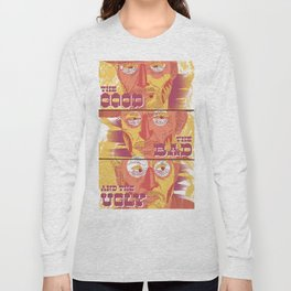 The Good, the Bad and the Ugly Long Sleeve T-shirt