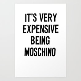 its very expensive Art Print