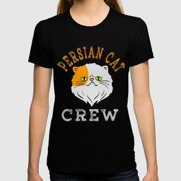 Persian Cat Crew T-shirt Perfect Gift for Cat Lovers A Persian Cat Tee T-shirt Design Kitty Kitten T-shirt