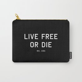 Live Free or Die - NH, USA (Black Motto) Carry-All Pouch
