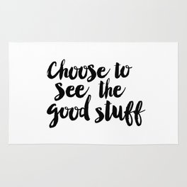 Choose to See the Good Stuff black-white typographic poster design modern home decor canvas wall art Rug