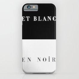 Et Blanc En Noir iPhone Case