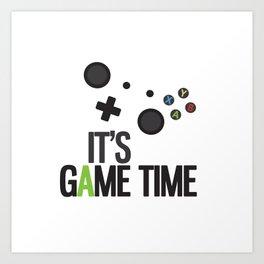 It's Game Time Art Print