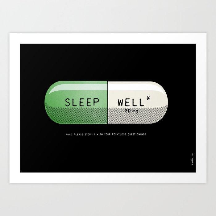 Sleep Well* Art Print