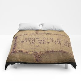Grow Old Along with Me ttv photo Comforters