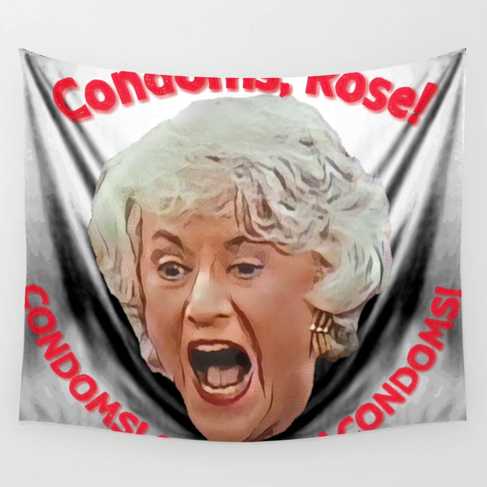 Golden Girls- Condoms, Rose! Wall Tapestry by Indecentdesigns TPS6576925