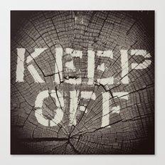 Keep Off Canvas Print
