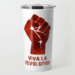 Viva La Revolution Travel Mug