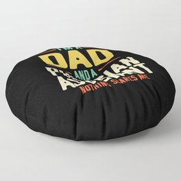 I'm a Dad and a Physician Assistant  Floor Pillow