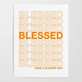 Blessed Poster