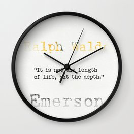Ralph Waldo Emerson quote Wall Clock