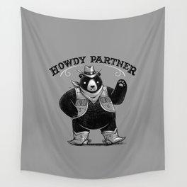 Howdy Partner Wall Tapestry