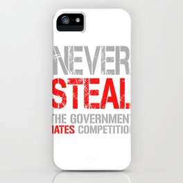 Never Steal iPhone Case