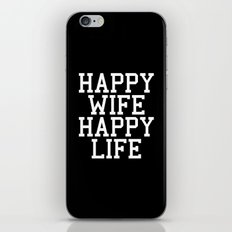 Happy Wife, Happy Life Funny Quote iPhone & iPod Skin