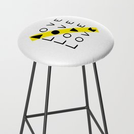 LOVE yourself - others - all animals - our planet Bar Stool