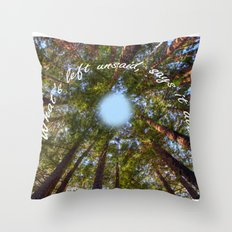 What's left unsaid, says it all! Throw Pillow