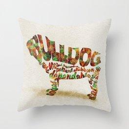 British Bulldog Typography Art / Watercolor Painting Throw Pillow