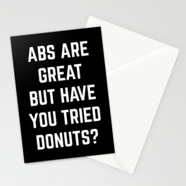 Abs Are Great Funny Quote Stationery Cards