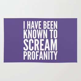 I Have Been Known To Scream Profanity (Ultra Violet) Rug