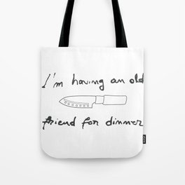 Silence of the Lambs. Quotes. Hannibal Tote Bag