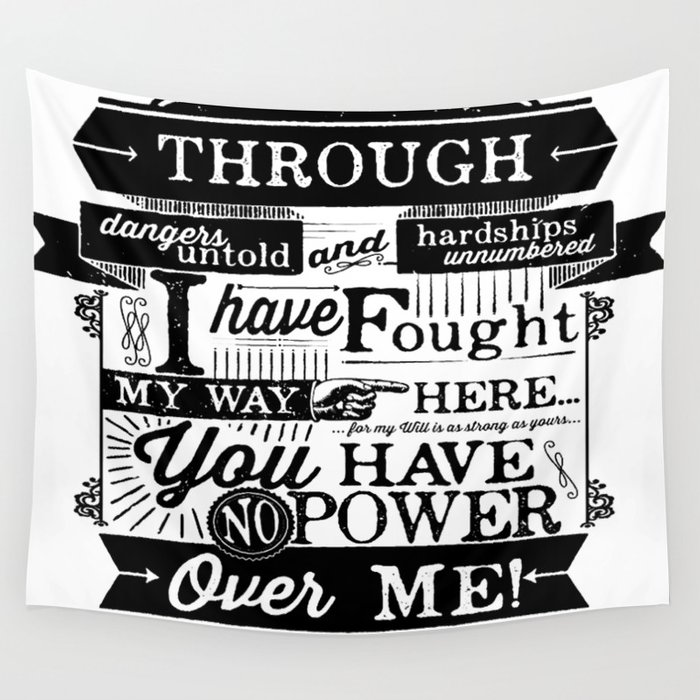 Labyrinth Quote You Have No Power Over Me Wall Tapestry by ... Labyrinth Movie Quotes You Have No Power Over Me