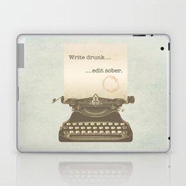 Write Drunk Edit Sober Laptop & iPad Skin