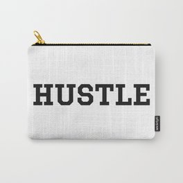 Hustle - Motivation Carry-All Pouch
