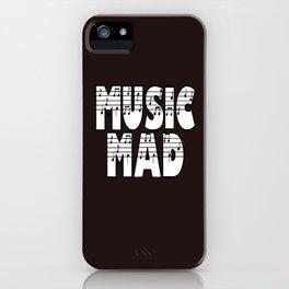 MUSIC MAD iPhone Case