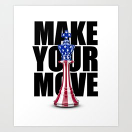 Make Your Move USA / 3D render of chess king with American flag Art Print