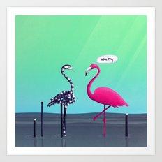 Nice Try, Flamingo! Art Print