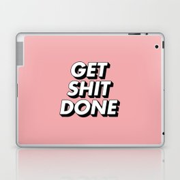 Get Shit Done black and white typography pink black and white motivational typography wall decor Laptop & iPad Skin