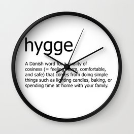 Hygge definition Wall Clock