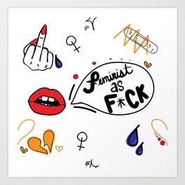 Feminist as F*CK Art Print
