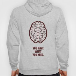 Lab No.4 -You Have What You Need Corporate Start-up Quotes poster Hoody