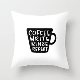 Coffee Write Rinse Repeat Throw Pillow