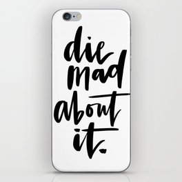 Die Mad About It iPhone Skin