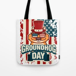 Happy Groundhog Day design Proud Patriotic Awesome Gift Tote Bag