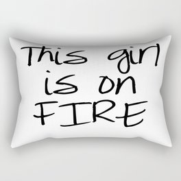 This Girl is on FIRE Rectangular Pillow