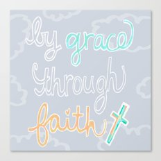 By Grace Through Faith Canvas Print