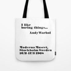 WARHOL: I like boring things... Tote Bag