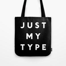 Just My Type Tote Bag