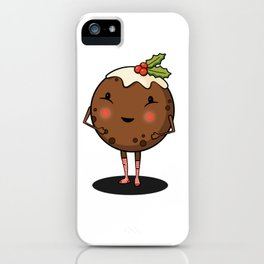 Just Pudding it Out There - Merry Christmas iPhone Case