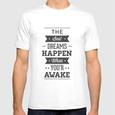 The best dreams happen when you're awake MEDIUM White Mens Fitted Tee