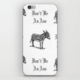 Don't Be an Ass iPhone Skin