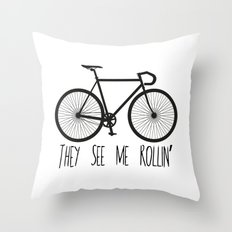 They See Me Rollin' Bicycle - Men's Fixie Fixed Gear Bike Cycling Throw Pillow